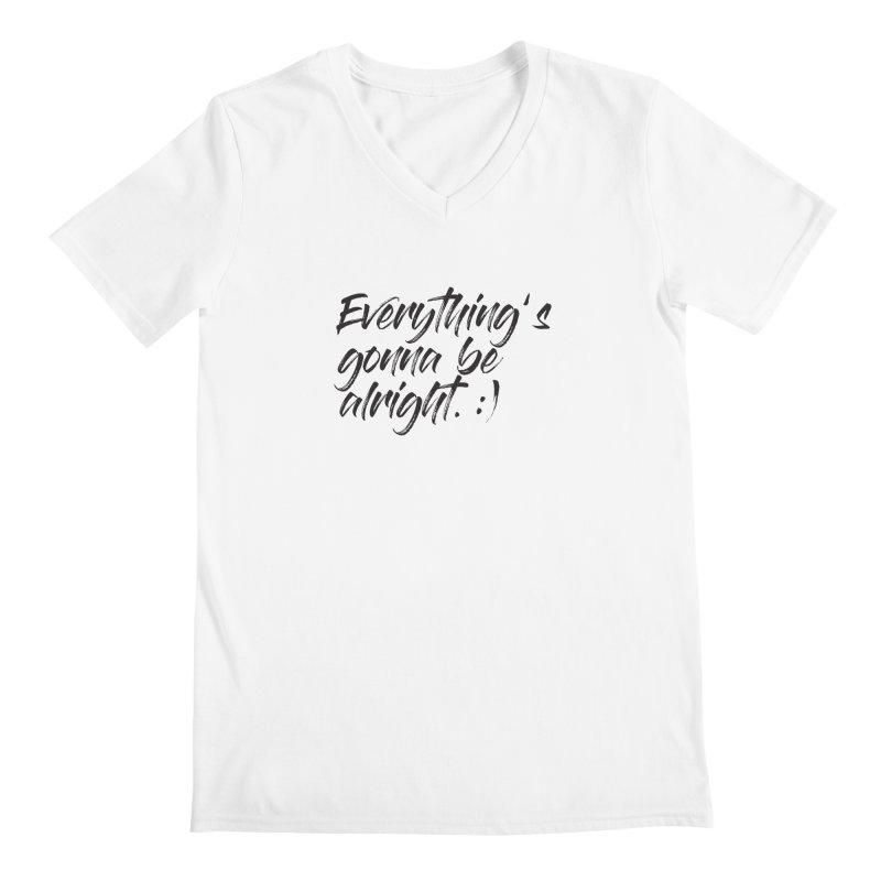 Everything's gonna be alright Men's V-Neck by thatssotampa's Artist Shop