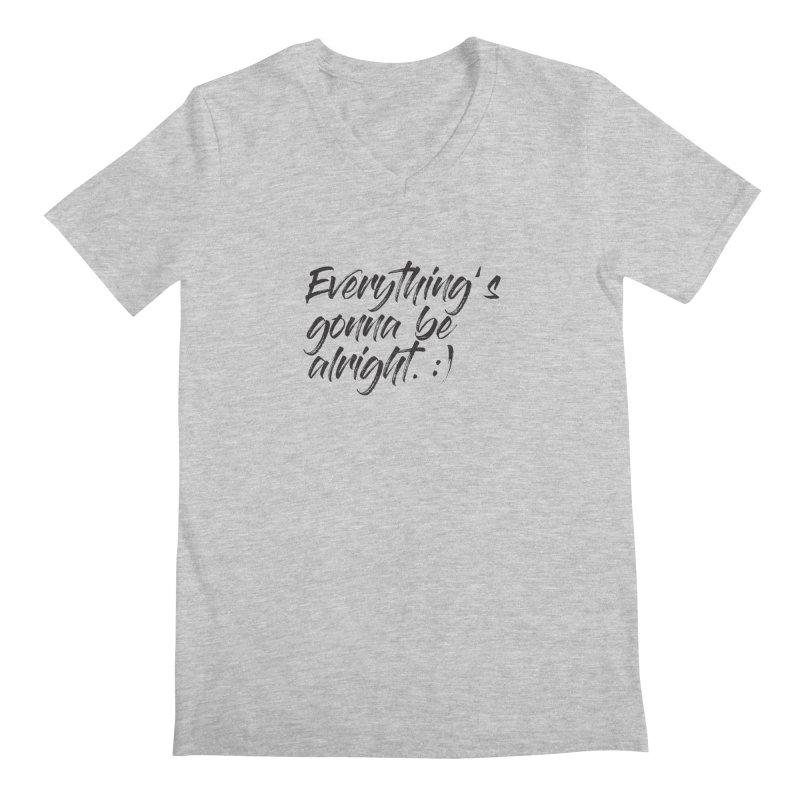 Everything's gonna be alright Men's Regular V-Neck by thatssotampa's Artist Shop