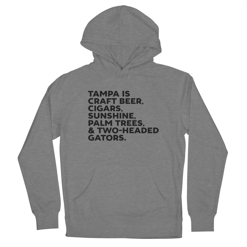 Tampa Is... Women's Pullover Hoody by thatssotampa's Artist Shop