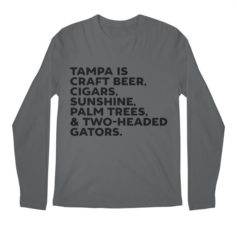 Tampa Is... Men's Longsleeve T-Shirt by thatssotampa's Artist Shop