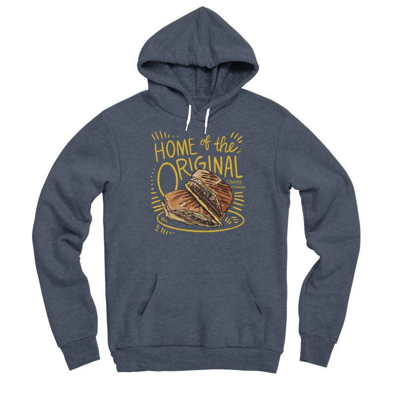 Home of the Original Cuban Sandwich Women's Pullover Hoody by thatssotampa's Artist Shop
