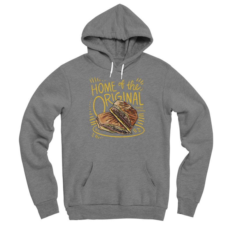 Home of the Original Cuban Sandwich Men's Pullover Hoody by thatssotampa's Artist Shop