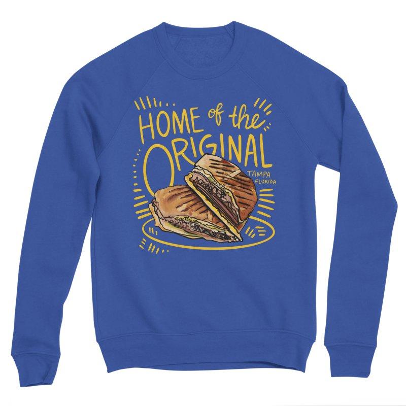 Home of the Original Cuban Sandwich Women's Sweatshirt by thatssotampa's Artist Shop