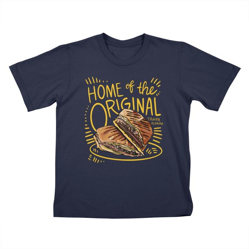 Home of the Original Cuban Sandwich Kids T-Shirt by thatssotampa's Artist Shop