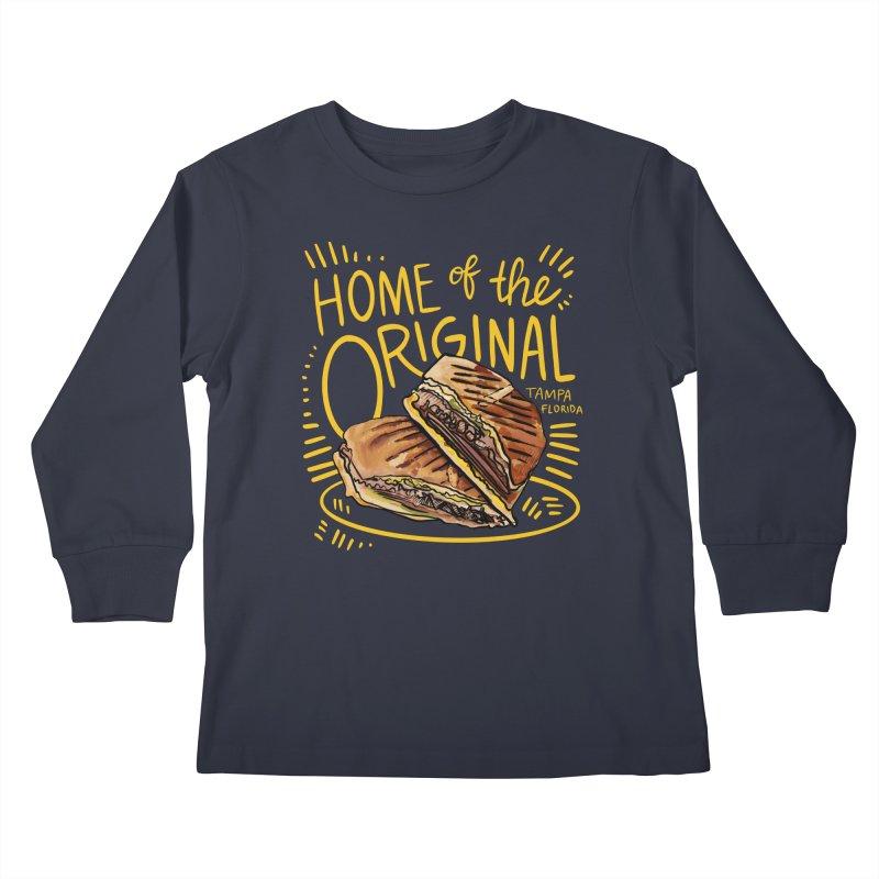 Home of the Original Cuban Sandwich Kids Longsleeve T-Shirt by thatssotampa's Artist Shop