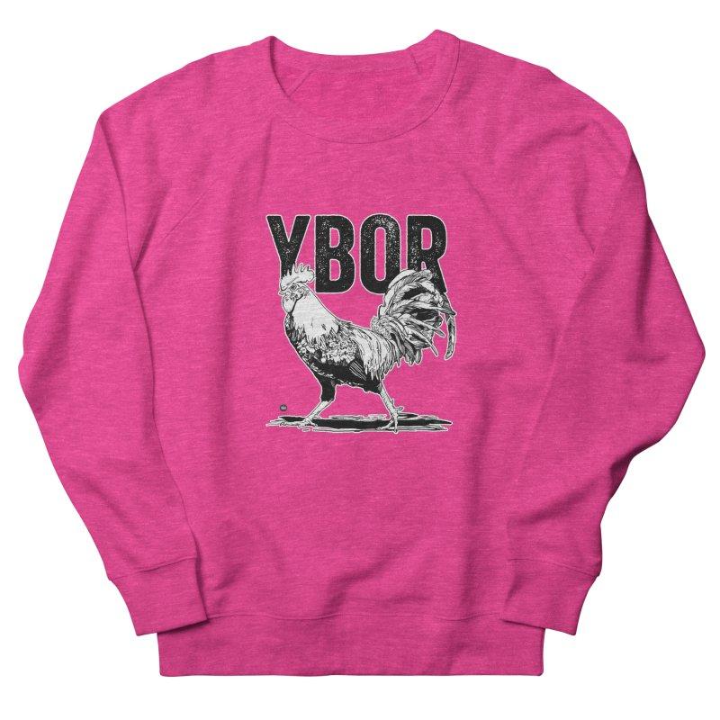 YBOR Women's French Terry Sweatshirt by thatssotampa's Artist Shop