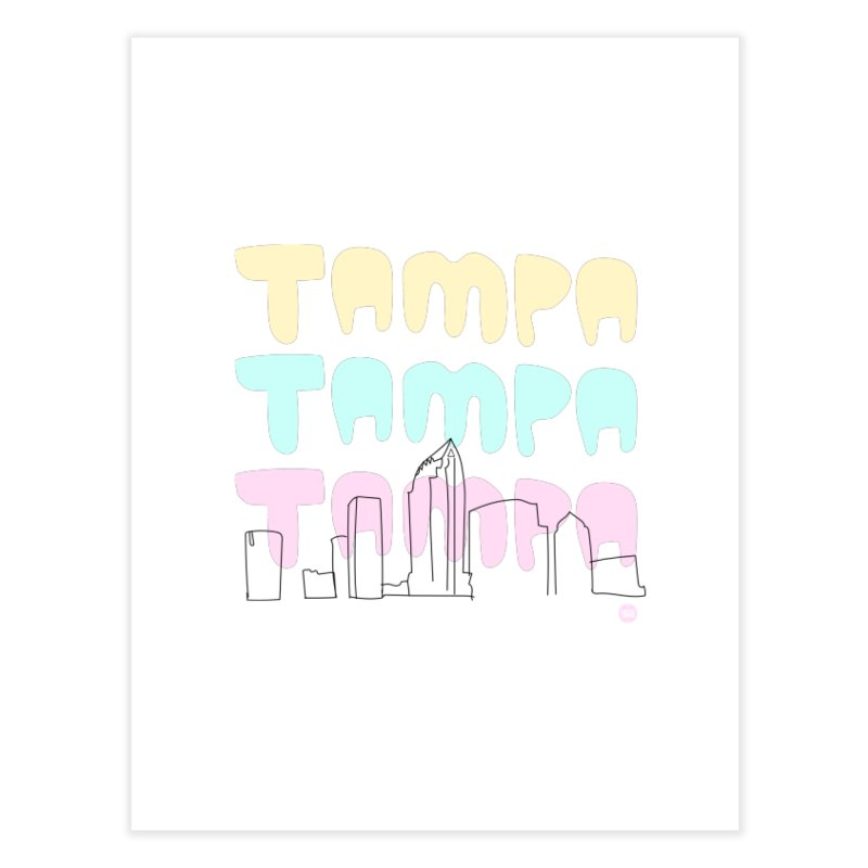 A TAMPA SKYLINE Home Fine Art Print by thatssotampa's Artist Shop