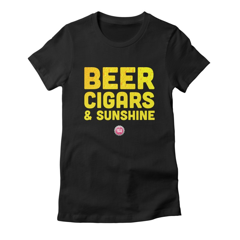 Beer, Cigars & Sunshine Women's Fitted T-Shirt by thatssotampa's Artist Shop