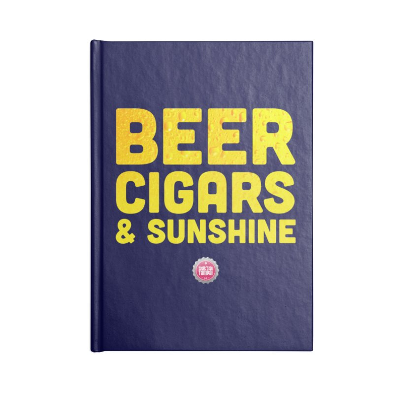 Beer, Cigars & Sunshine Accessories Lined Journal Notebook by thatssotampa's Artist Shop