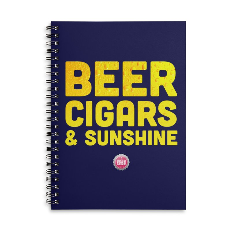 Beer, Cigars & Sunshine Accessories Lined Spiral Notebook by thatssotampa's Artist Shop
