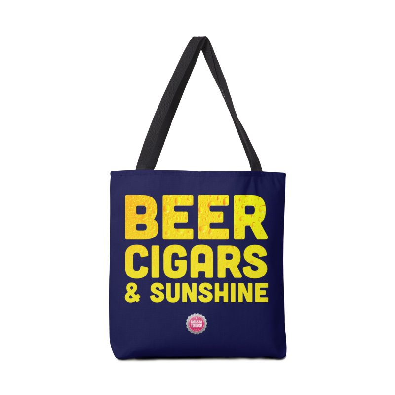 Beer, Cigars & Sunshine Accessories Tote Bag Bag by thatssotampa's Artist Shop