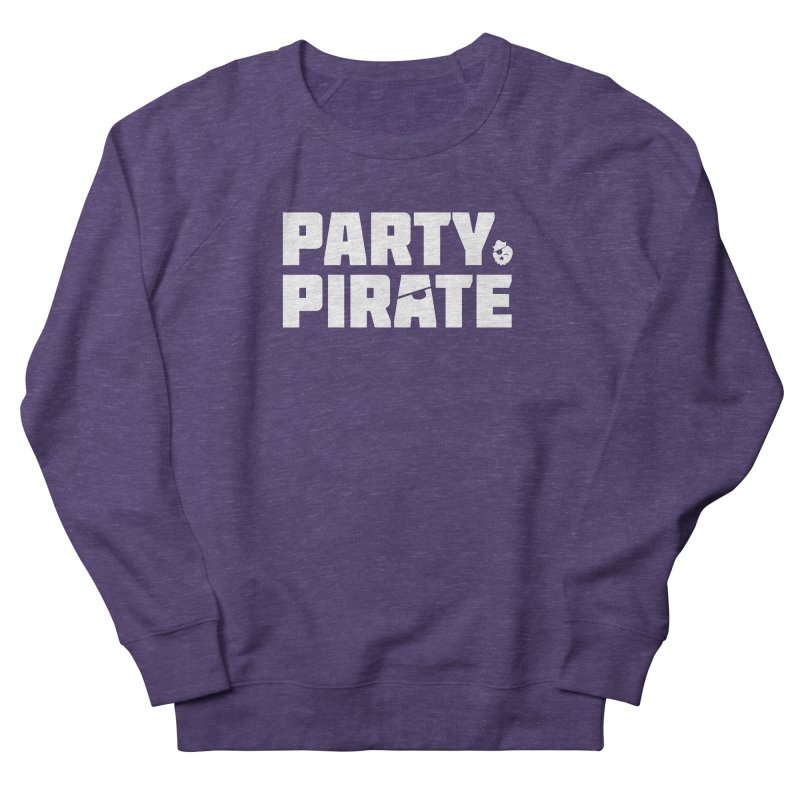 THE Party Pirate Women's French Terry Sweatshirt by thatssotampa's Artist Shop