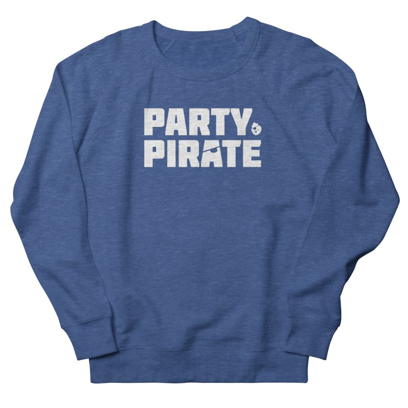 THE Party Pirate Men's French Terry Sweatshirt by thatssotampa's Artist Shop