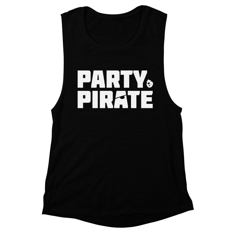 THE Party Pirate Women's Muscle Tank by thatssotampa's Artist Shop