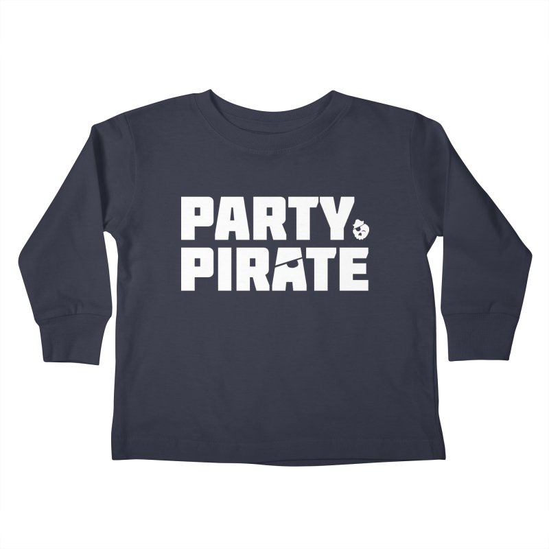 THE Party Pirate Kids Toddler Longsleeve T-Shirt by thatssotampa's Artist Shop