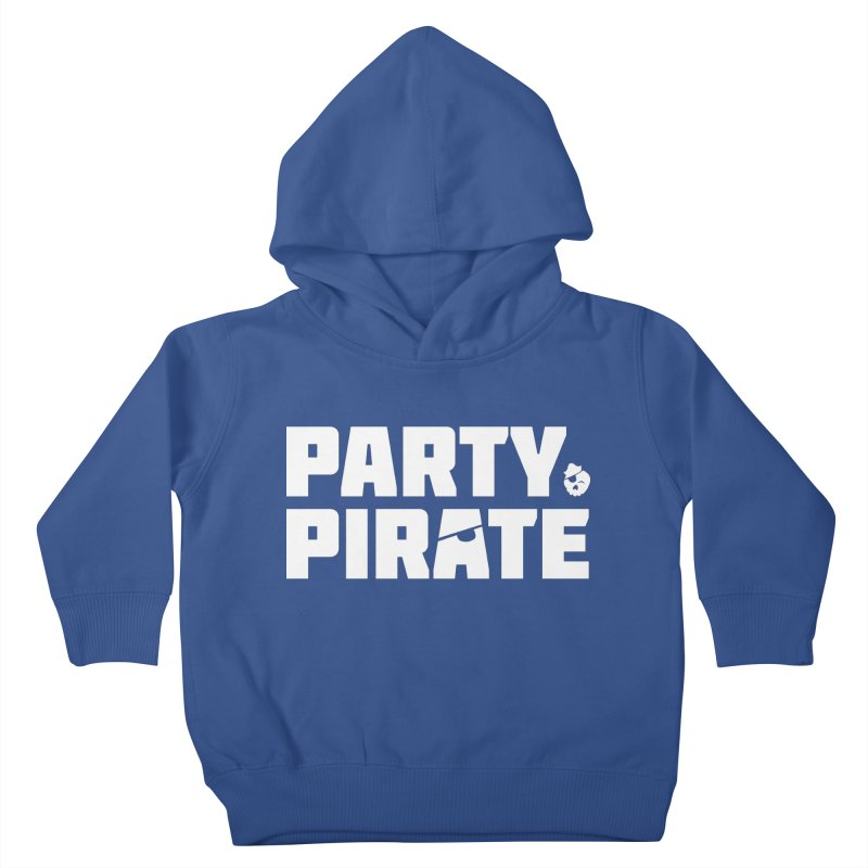 THE Party Pirate Kids Toddler Pullover Hoody by thatssotampa's Artist Shop