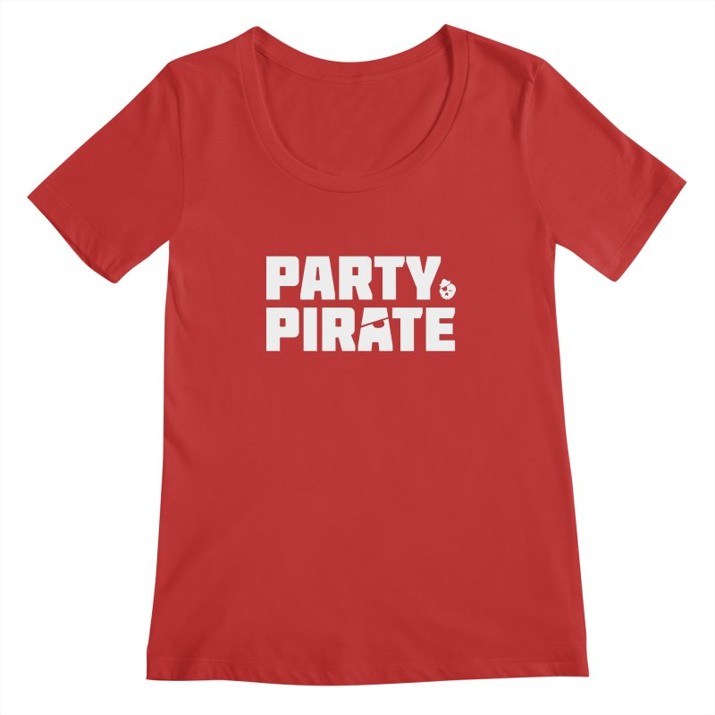 THE Party Pirate Women's Regular Scoop Neck by thatssotampa's Artist Shop