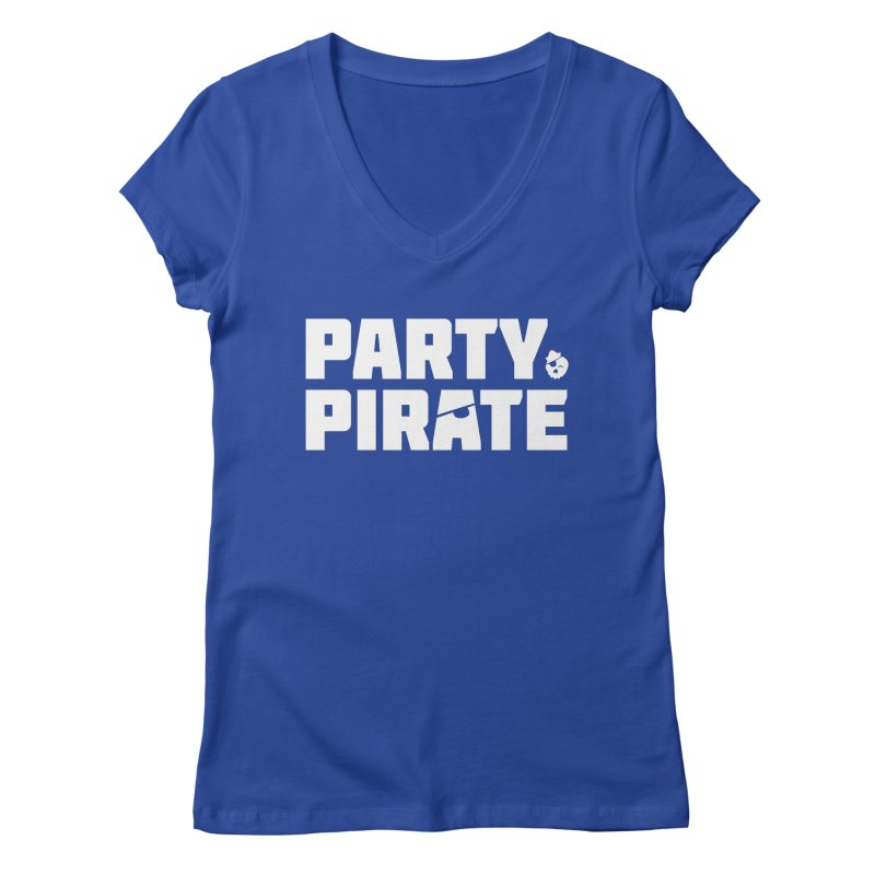 THE Party Pirate Women's Regular V-Neck by thatssotampa's Artist Shop