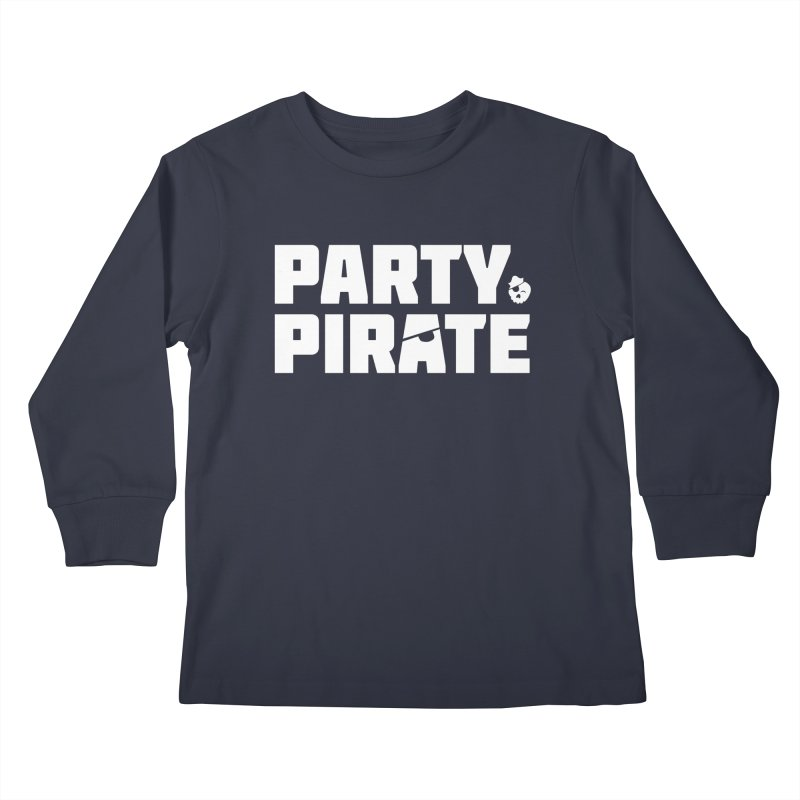 THE Party Pirate Kids Longsleeve T-Shirt by thatssotampa's Artist Shop