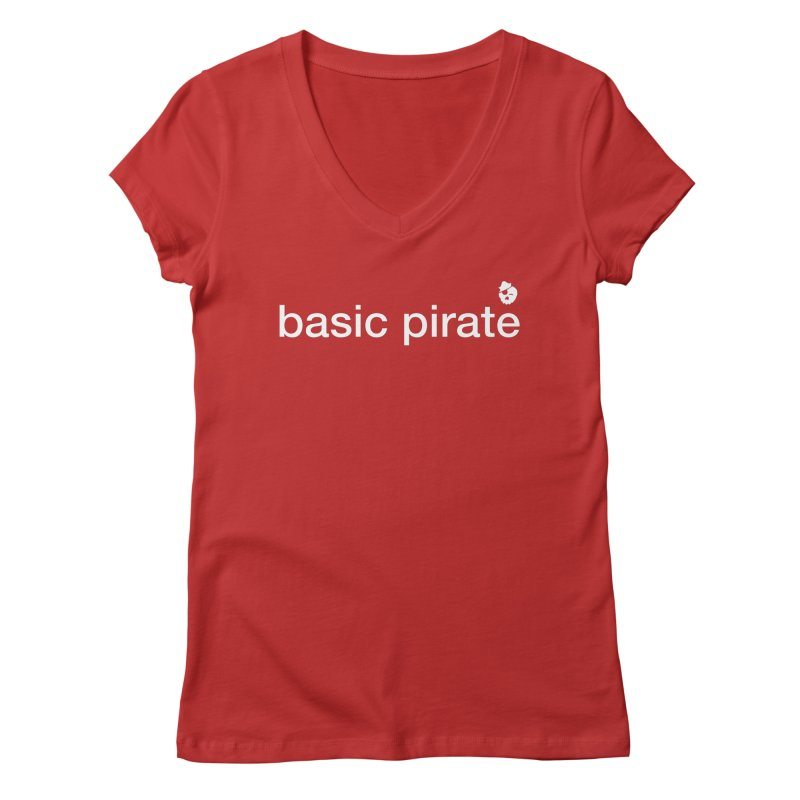 The Basic Pirate Women's Regular V-Neck by thatssotampa's Artist Shop