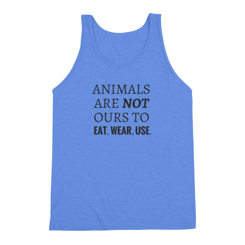 ANIMALS ARE NOT OURS (Black Font) WITH PUNCTUATION Men's Triblend Tank by That Vegan Couple's Shop