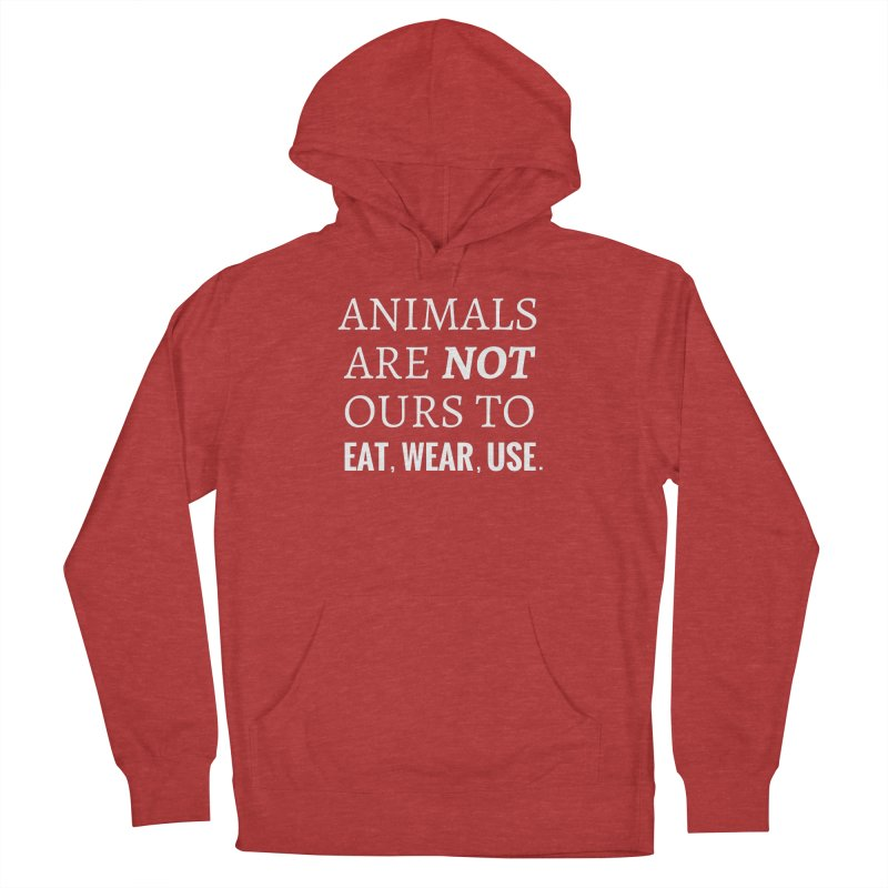 ANIMALS ARE NOT OURS (White Font) WITH PUNCTUATION Men's Pullover Hoody by That Vegan Couple's Shop