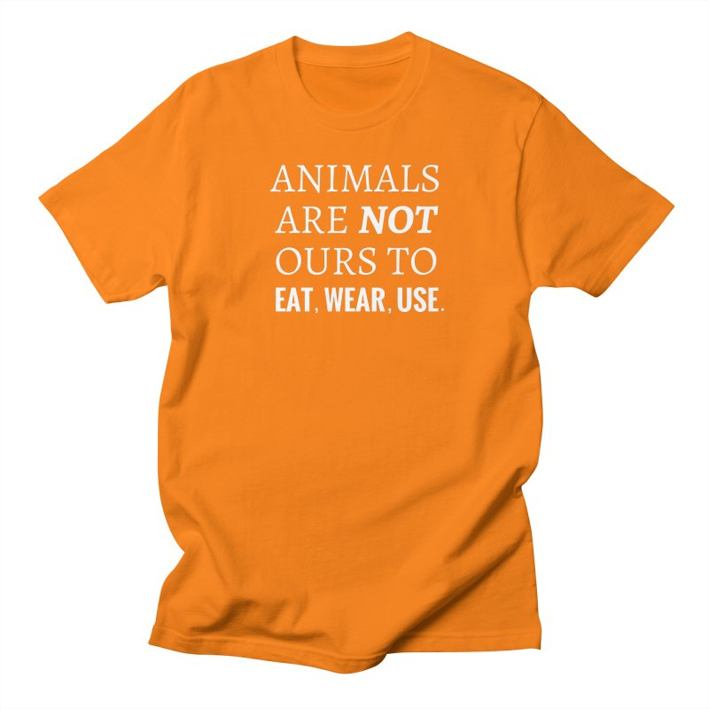 ANIMALS ARE NOT OURS (White Font) WITH PUNCTUATION Women's Unisex T-Shirt by That Vegan Couple's Shop