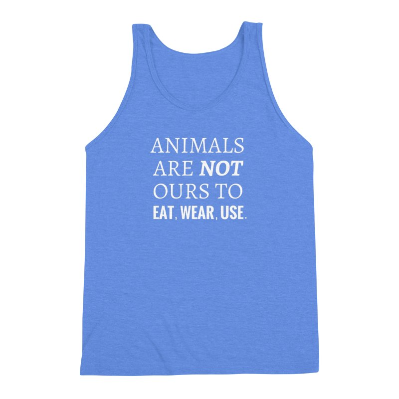 ANIMALS ARE NOT OURS (White Font) WITH PUNCTUATION Men's Triblend Tank by That Vegan Couple's Shop