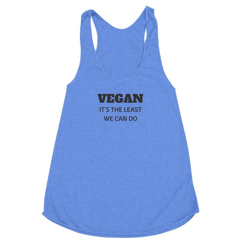 VEGAN IT'S THE LEAST WE CAN DO [Style 6] (Black Font) Women's Racerback Triblend Tank by That Vegan Couple's Shop