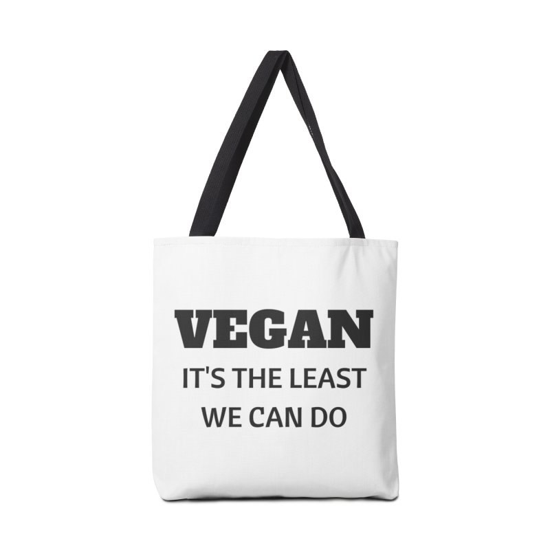 VEGAN IT'S THE LEAST WE CAN DO [Style 6] (Black Font) Accessories Bag by That Vegan Couple's Shop