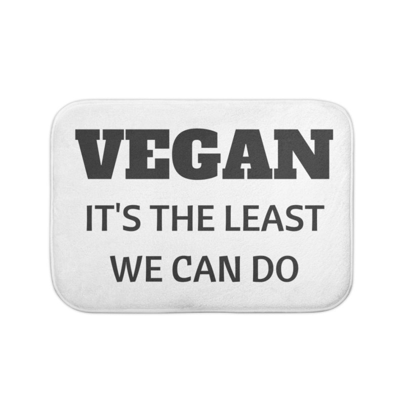 VEGAN IT'S THE LEAST WE CAN DO [Style 6] (Black Font) Home Bath Mat by That Vegan Couple's Shop