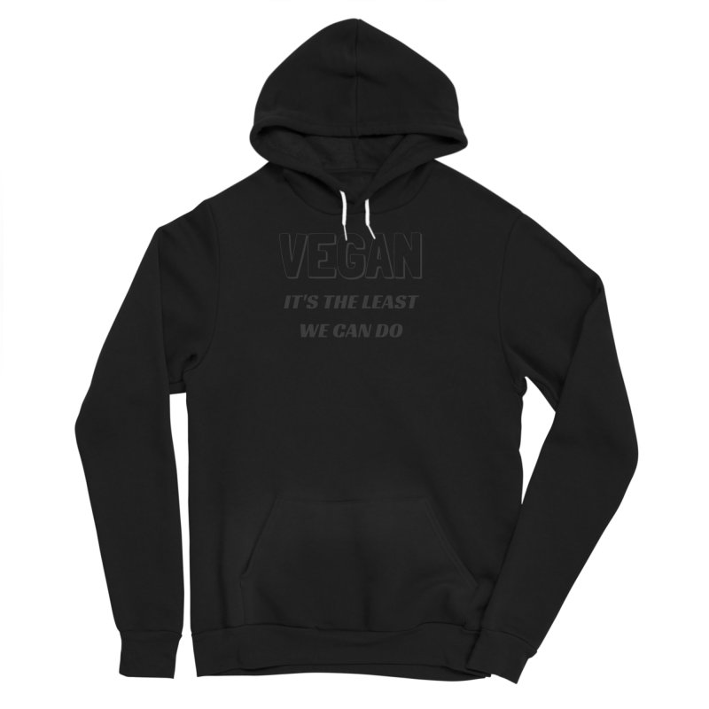 VEGAN IT'S THE LEAST WE CAN DO [Style 5] (Black Font) Men's Sponge Fleece Pullover Hoody by That Vegan Couple's Shop