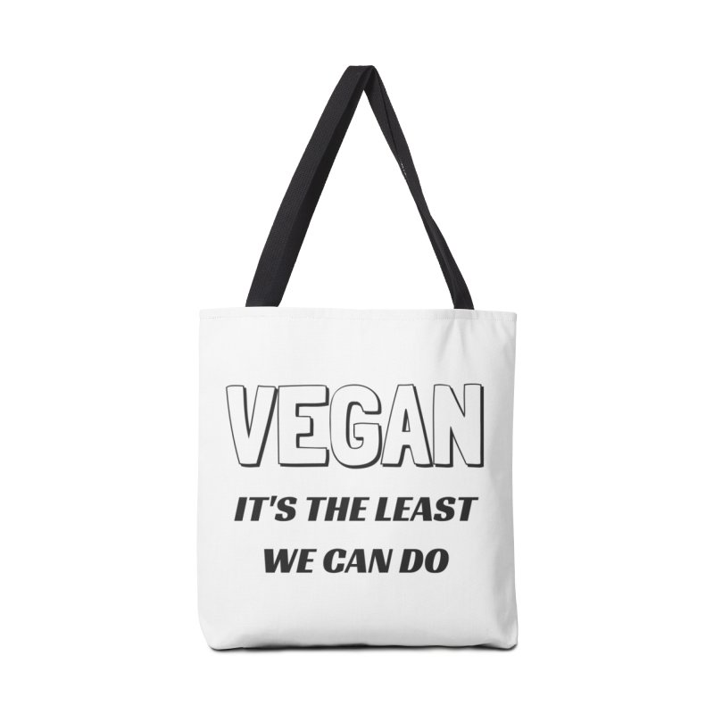 VEGAN IT'S THE LEAST WE CAN DO [Style 5] (Black Font) Accessories Bag by That Vegan Couple's Shop