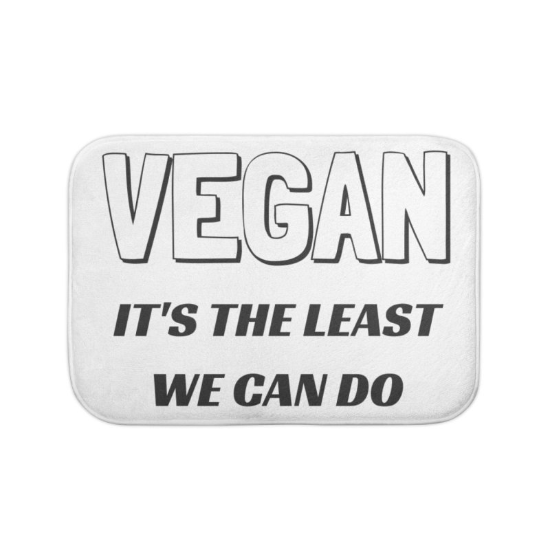 VEGAN IT'S THE LEAST WE CAN DO [Style 5] (Black Font) Home Bath Mat by That Vegan Couple's Shop