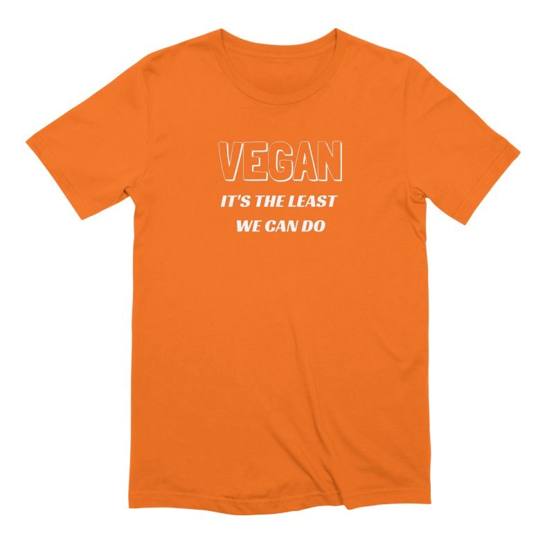 VEGAN IT'S THE LEAST WE CAN DO [Style 5] (White Font) Men's Extra Soft T-Shirt by That Vegan Couple's Shop