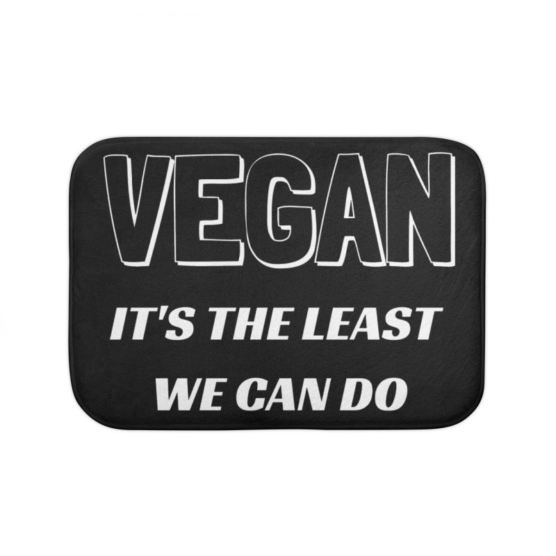VEGAN IT'S THE LEAST WE CAN DO [Style 5] (White Font) Home Bath Mat by That Vegan Couple's Shop