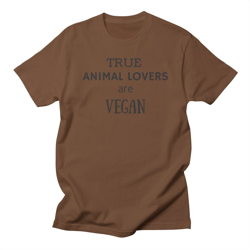 TRUE ANIMAL LOVERS ARE VEGAN [Style 2] (Black Font) Men's T-Shirt by That Vegan Couple's Shop