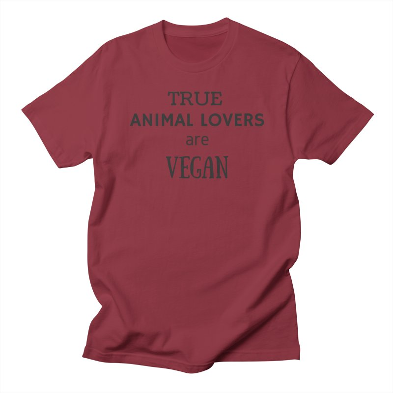 TRUE ANIMAL LOVERS ARE VEGAN [Style 2] (Black Font) Men's Regular T-Shirt by That Vegan Couple's Shop