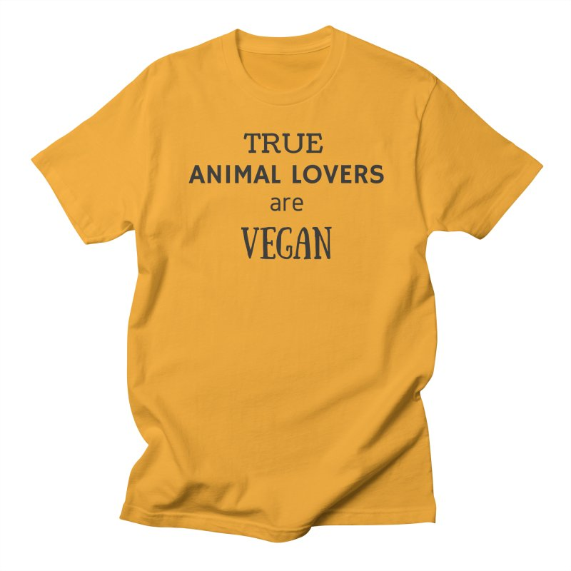 TRUE ANIMAL LOVERS ARE VEGAN [Style 2] (Black Font) Women's T-Shirt by That Vegan Couple's Shop