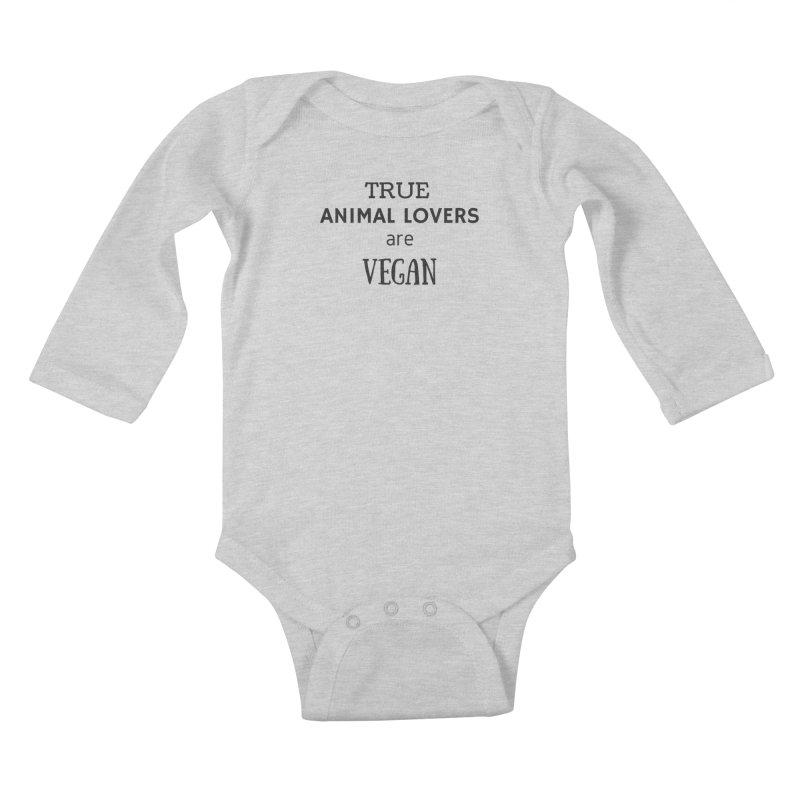 TRUE ANIMAL LOVERS ARE VEGAN [Style 2] (Black Font) Kids Baby Longsleeve Bodysuit by That Vegan Couple's Shop