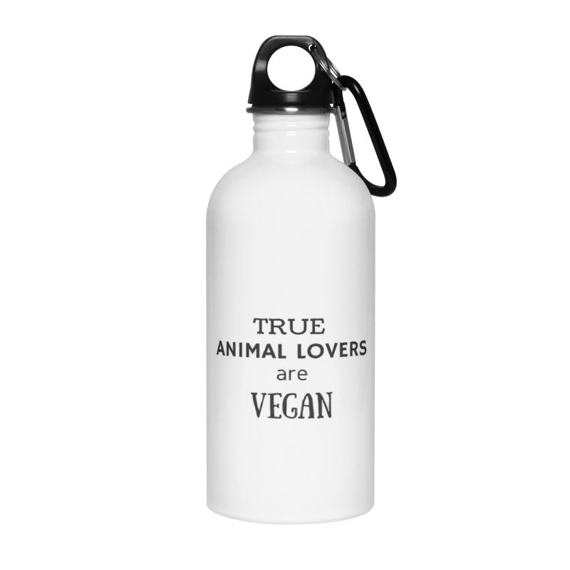 TRUE ANIMAL LOVERS ARE VEGAN [Style 2] (Black Font) Accessories Water Bottle by That Vegan Couple's Shop