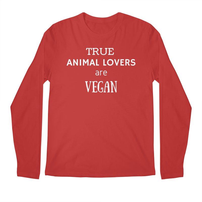 TRUE ANIMAL LOVERS ARE VEGAN [Style 2] (White Font) Men's Regular Longsleeve T-Shirt by That Vegan Couple's Shop