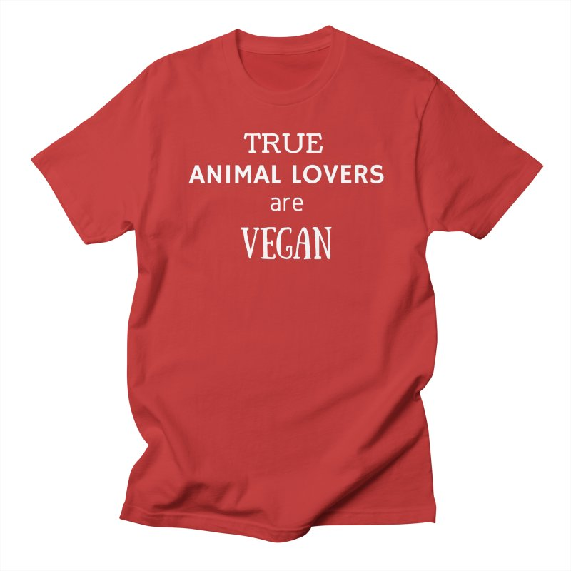 TRUE ANIMAL LOVERS ARE VEGAN [Style 2] (White Font) Men's Regular T-Shirt by That Vegan Couple's Shop
