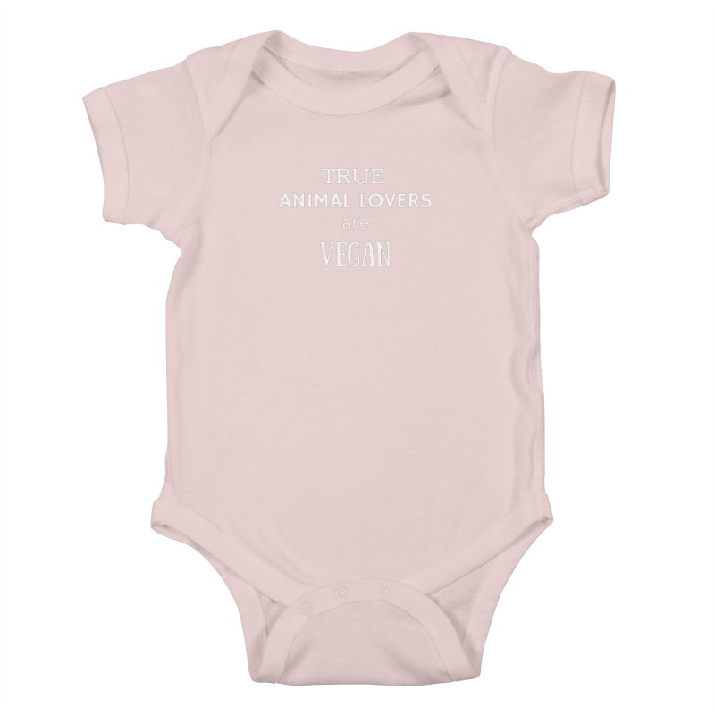 TRUE ANIMAL LOVERS ARE VEGAN [Style 2] (White Font) Kids Baby Bodysuit by That Vegan Couple's Shop