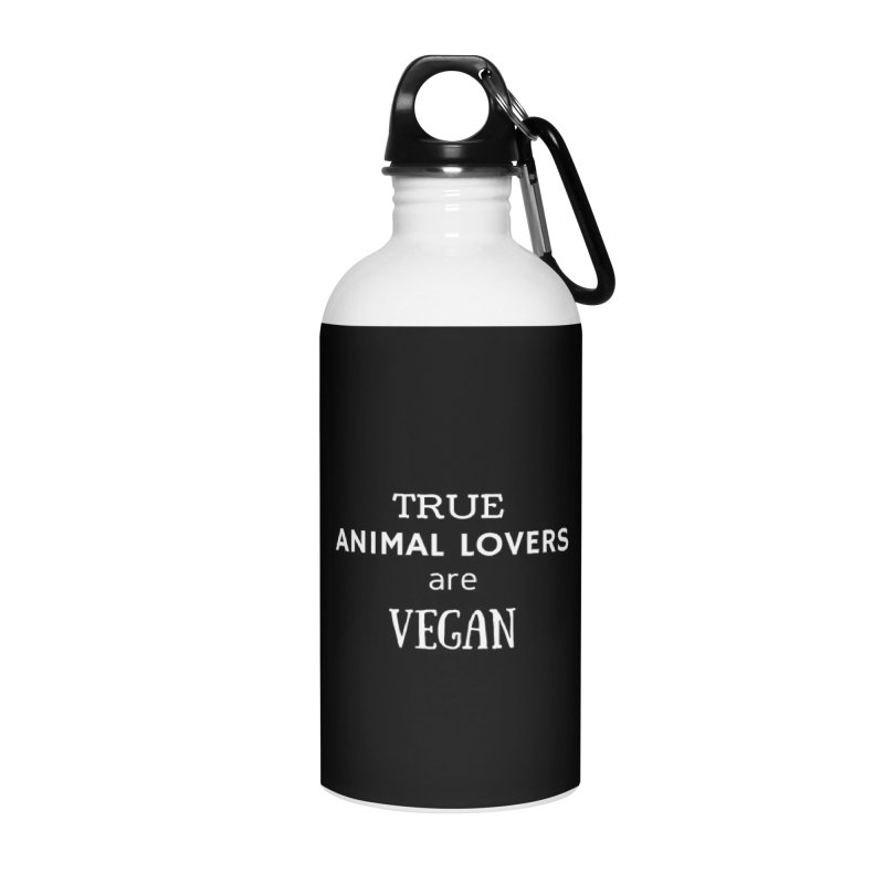 TRUE ANIMAL LOVERS ARE VEGAN [Style 2] (White Font) Accessories Water Bottle by That Vegan Couple's Shop