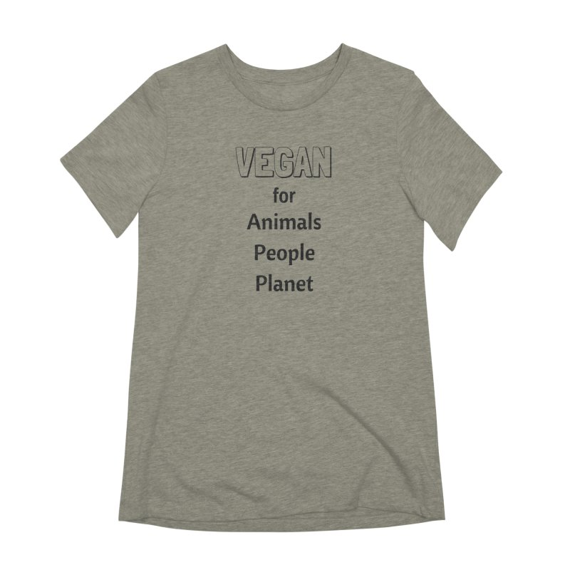 VEGAN for Animals People Planet [Style 3] (Black Font) Women's Extra Soft T-Shirt by That Vegan Couple's Shop