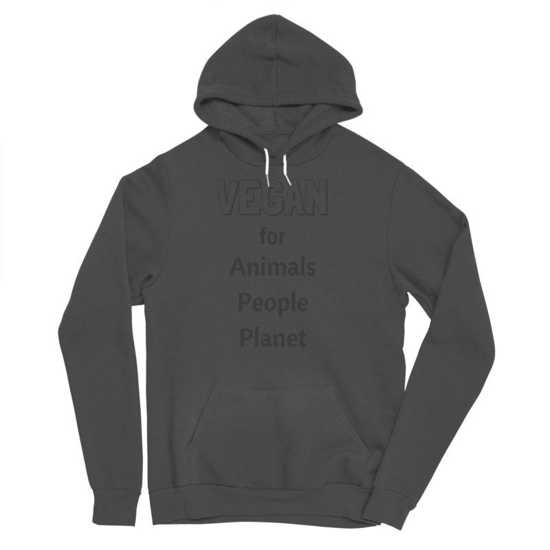 VEGAN for Animals People Planet [Style 3] (Black Font) Men's Sponge Fleece Pullover Hoody by That Vegan Couple's Shop