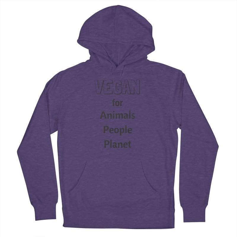 VEGAN for Animals People Planet [Style 3] (Black Font) Women's Pullover Hoody by That Vegan Couple's Shop