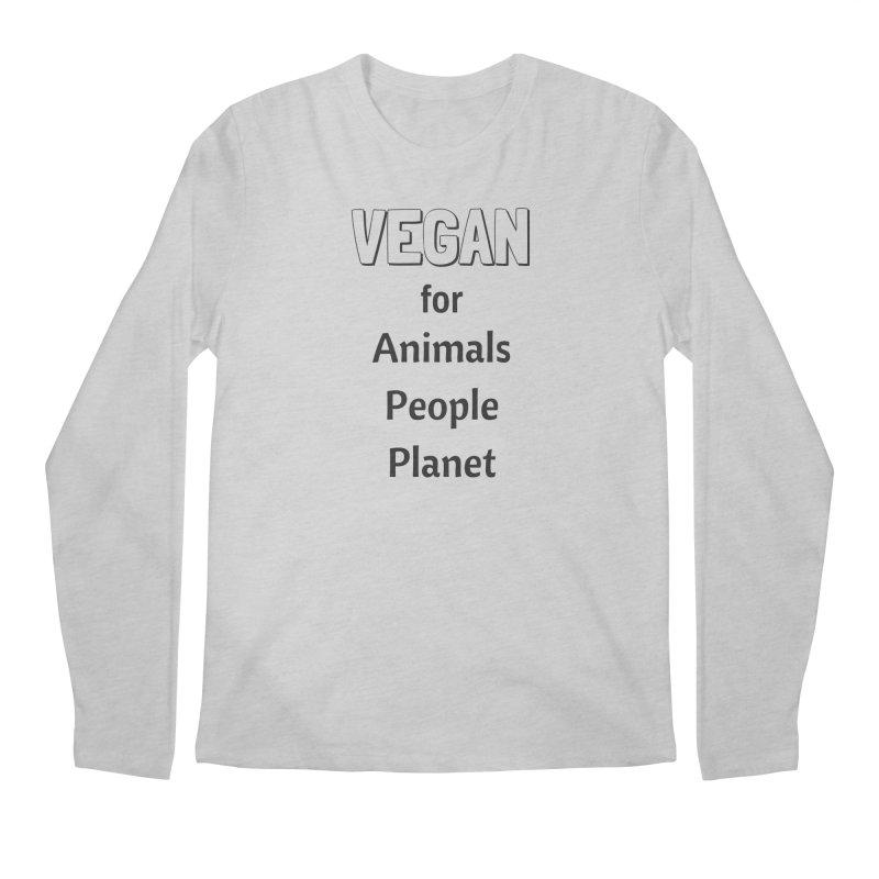 VEGAN for Animals People Planet [Style 3] (Black Font) Men's Longsleeve T-Shirt by That Vegan Couple's Shop