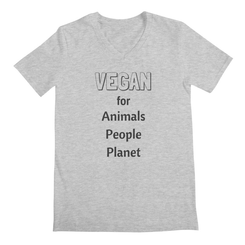 VEGAN for Animals People Planet [Style 3] (Black Font) Men's V-Neck by That Vegan Couple's Shop